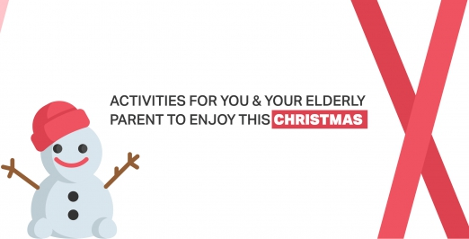 Activities for you & your elderly parent to enjoy this Christmas