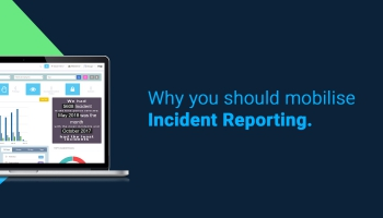 Why you should mobilise Incident Reporting.