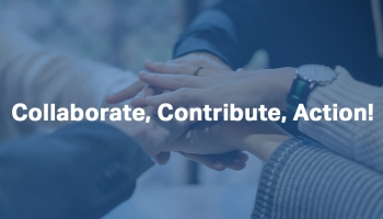 Collaborate, Contribute, Action